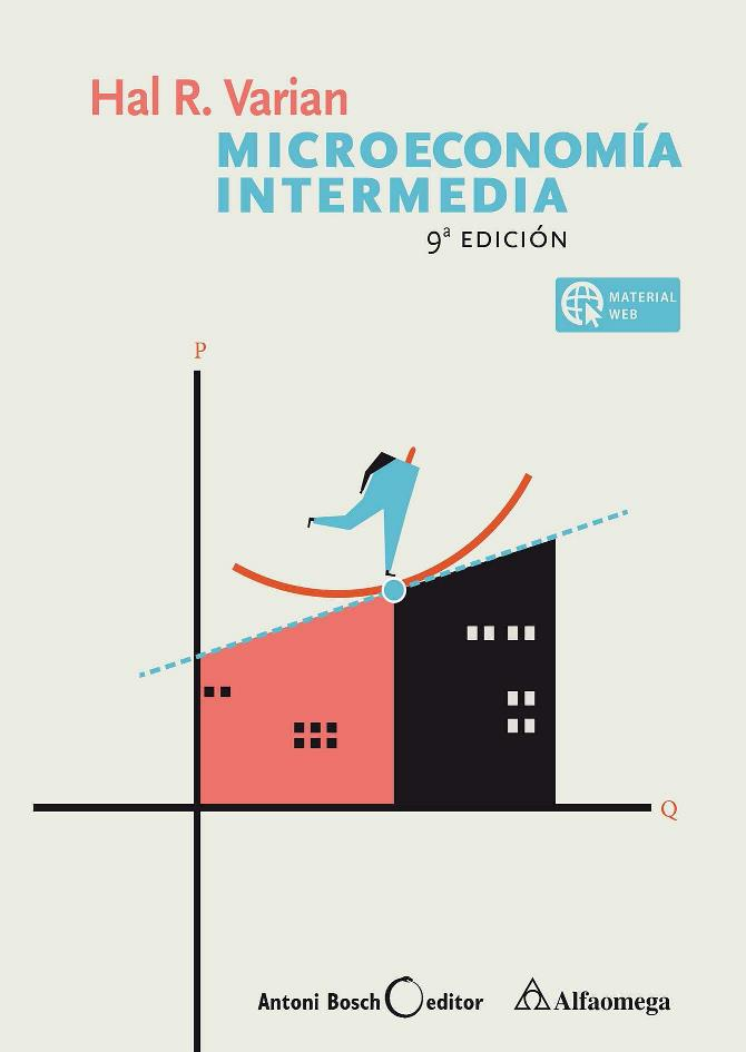 Microeconomía Intermedia: Un enfoque actual, 9na Edición – Hal R. Varian