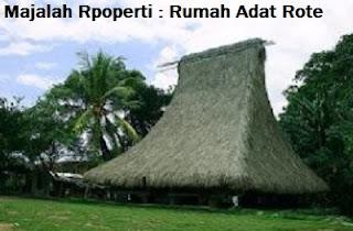 Desain Bentuk Rumah Adat Rote dan Penjelasannya, Rumah Adat Musalaki, Budaya Nusantara