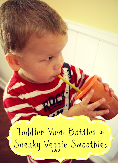 Toddler Meal Battles and Sneaky Veggie Smoothies