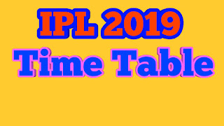 Ipl time Table 2019