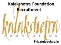 Kalakshetra Foundation Recruitment