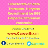 Directorate of State Transport, Haryana Recruitment for 869 Helpers & Storeman Vacancies