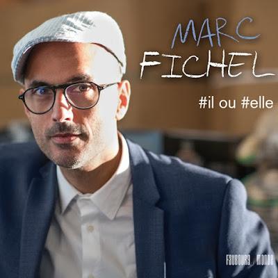 il ou elle, Marc Fichel passe de Rungis à la scène