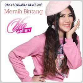 Via Vallen - Meraih Bintang (Theme Song Asian Games 2018) Lirik + MP3