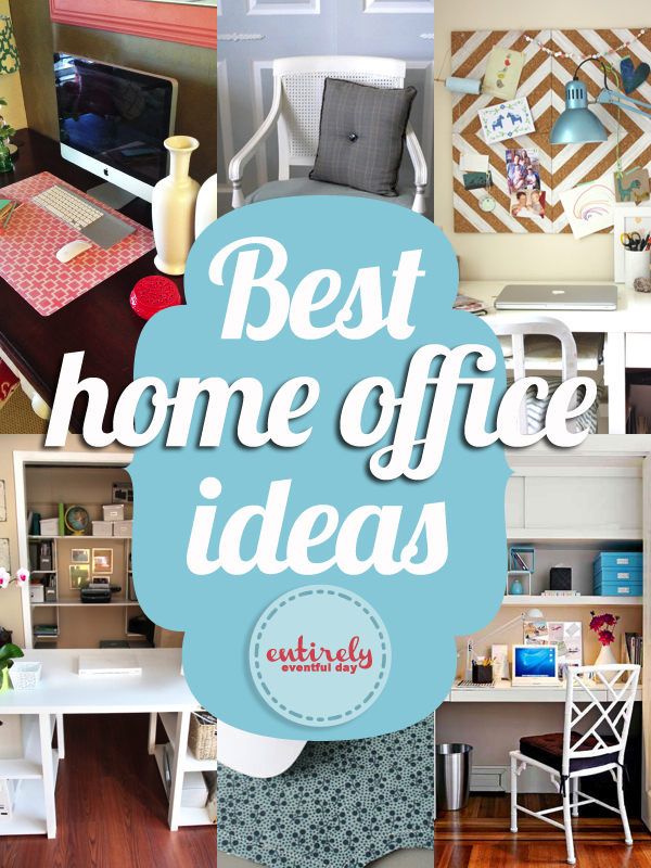 Best DIY Projects For Your Home Office ~ Entirely Eventful Day