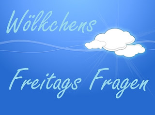 http://woelkchens-buecherwelt.blogspot.de/2016/05/aktion-wolkchens-freitags-fragen-99.html