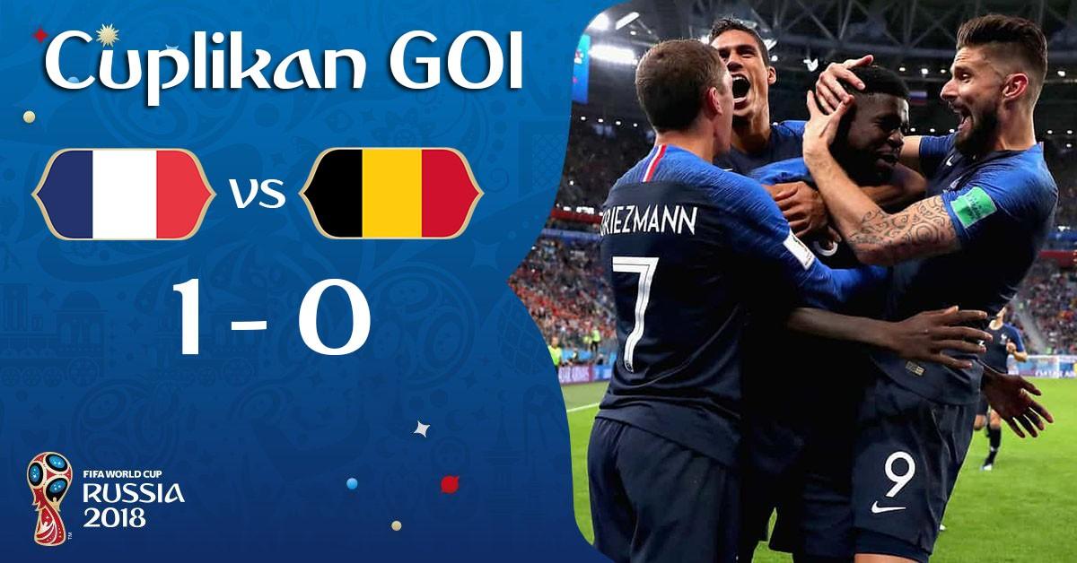 Cuplikan Gol Prancis vs Belgia Piala Dunia 2018