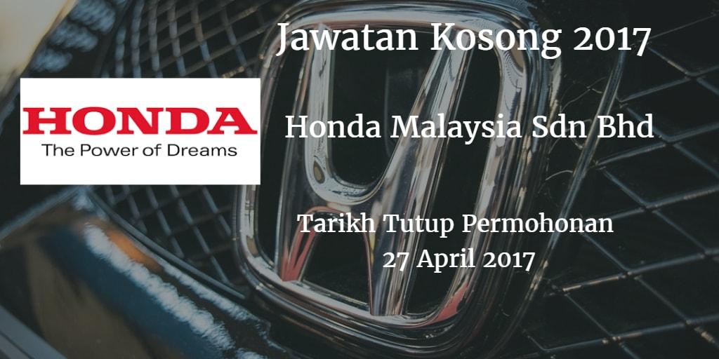 Jawatan Kosong Honda Malaysia Sdn Bhd 27 April 2017