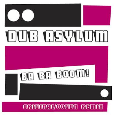 Dub Asylum - Ba ba boom vinyl 7