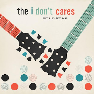 THE I DON'T CARES - Wild stab (Los mejores discos del 2016)