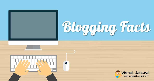 Best Blogging Facts in Hindi. Blogging se paisa kyo kam earn ho raha hai. Blogging low earning. Low Earning Blog - Blogging Facts - in Hindi