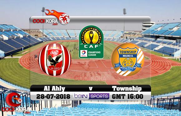 مشاهدة مباراة تاونشيب رولرز والأهلي اليوم 28-7-2018 دوري أبطال أفريقيا