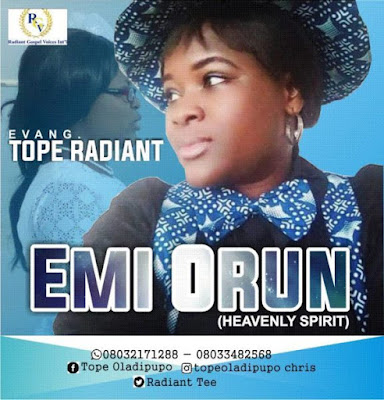 [Music + Video] Tope Radiant – Emi-Orun