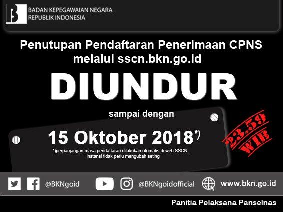 memperpanjang waktu registrasi CPNS Tahun  PENDAFTARAN CPNS DIPERPANJANG HINGGA 15 OKTOBER 2018