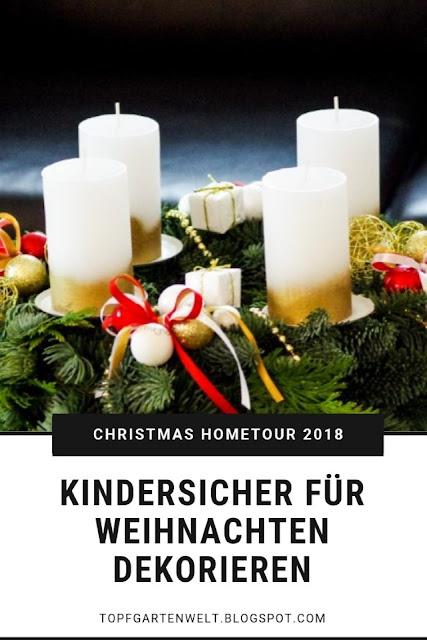 Kindersicher für Weihnachten dekorieren - meine Tipps #weihnachten #weihnachtsdeko #kindersicher #deko #dekorieren #baby #kleinkind #sicherheit #familienleben - Blog Topfgartenwelt