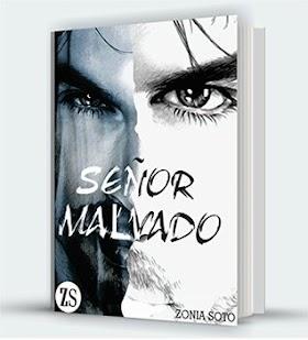 Señor malvado - Zonia Soto
