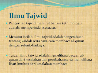 BEJALAR ILMU TAJWID (Pengertian, Kegunaan dan Dasar-dasar ilmu tajwid) definisi ilmu tajwid menurut ahli, mustahuq huruf