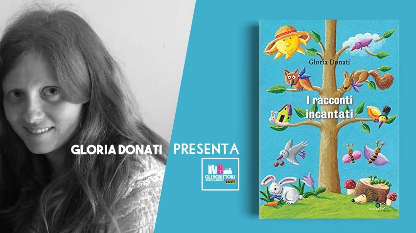 Gloria Donati presenta: I racconti incantati