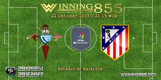 Prediksi Laga Celta Vigo vs Atletico Madrid 22 Oktober 2017