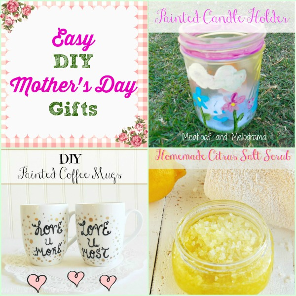 Easy DIY Mother's Day Gift Ideas