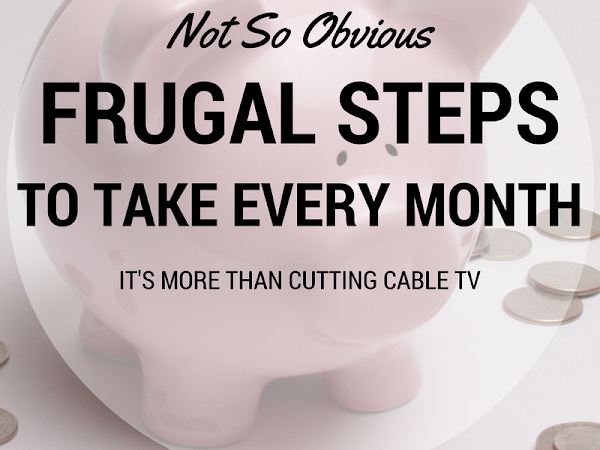 3 Frugal Things I Do Monthly