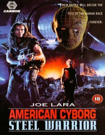 American Cyborg - Steel Warrior 1993 Dual Audio Hindi 720p BluRay 750mb
