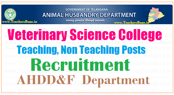 Animal  Husbandry,   Dairy  Development   &  Fisheries Department – Sanction of Teaching and Non Teaching posts