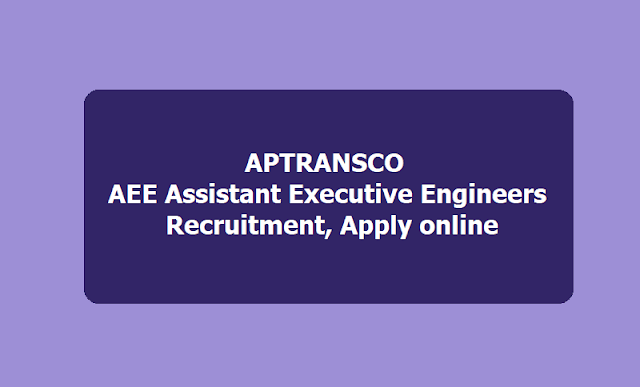 APTRANSCO Recruitment 2018 - for Assistant Executive Engineer 171 Jobs Apply Before Last Date