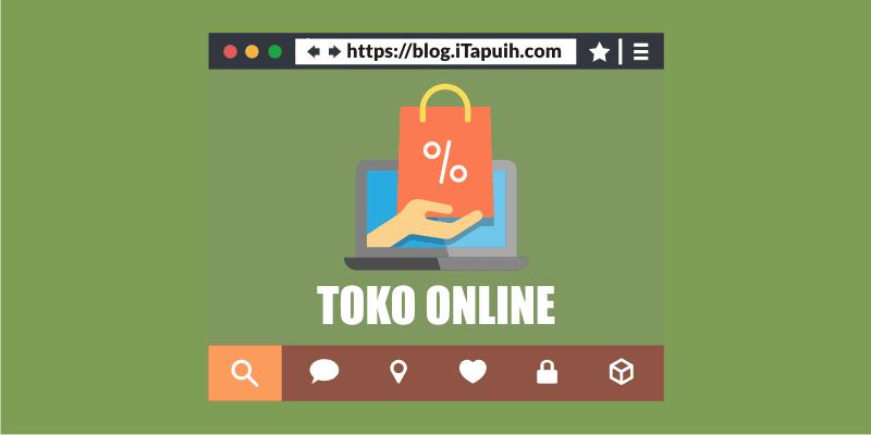 Tips Meningkatkan Pelanggan & Penjualan Toko Online