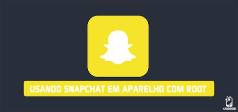 Como usar Snapchat em seu aparelho android com Root !