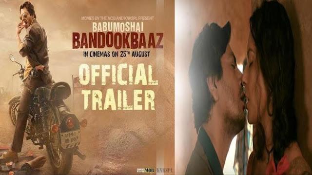 Babumoshai Bandookbaaz Trailer