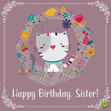 cute happy birthday wishes for sister