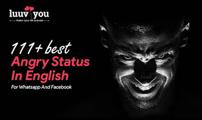Best Angry Status In English For Whatsapp And Facebook