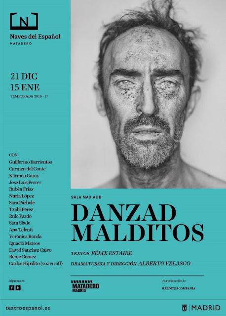 Danzad malditos teatro danza teatro español cine alberto velasco adaptación cartel
