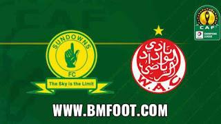 بث مباشر مباراة الوداد ضد صن داونز مباشرة اليوم نصف نهائي دوري ابطال افريقيا