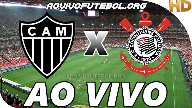 Assistir Atlético Mineiro vs Corinthians Ao Vivo HD