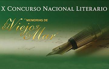 """X Concurso Nacional Literario """"Memorias de El Viejo y la Mar"""""""