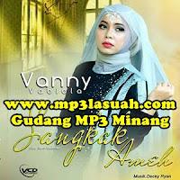 Vanny Vabiola - Undangan Pamutuih Cinto (Full Album)