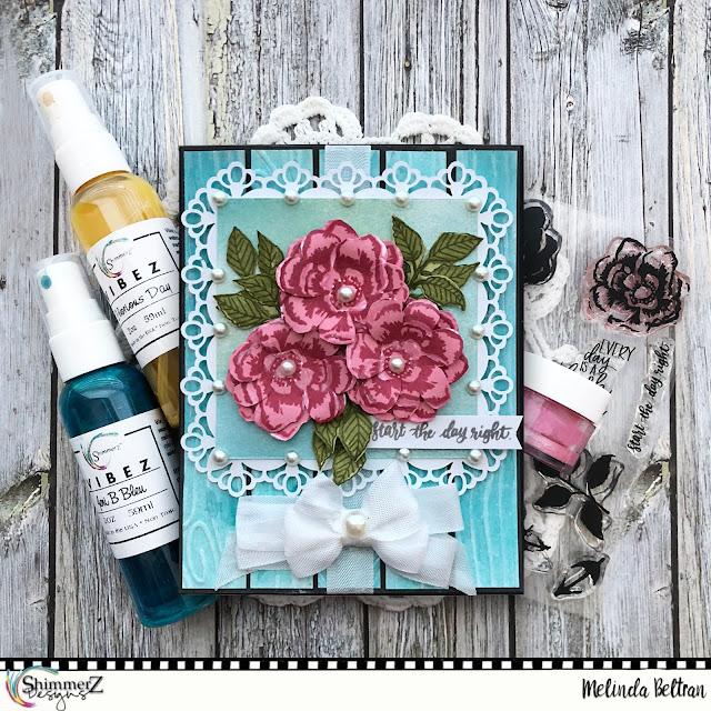Melinda Beltran - Shimmerz Paints Floral Card