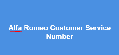 The Alfa Romeo Customer Service Number USA, Alfa Romeo  Phone Number, 24/7 Contact Number, Support Number, 1-800 Toll Free Numbers,Email Address