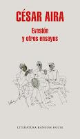 http://www.laie.es/libro/evasion-y-otros-ensayos/1210331/978-84-397-3366-9?utm_source=llibre%20evasion%20cesar%20aira&utm_medium=social&utm_campaign=recomanat