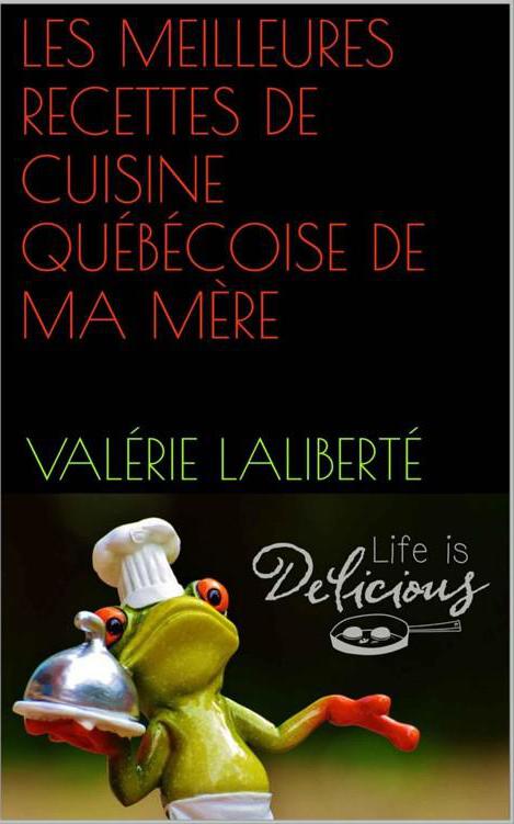 Blog year2966 les meilleures recettes de cuisine for Cuisine quebecoise