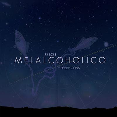 Melalcoholico - Piscis [2016]