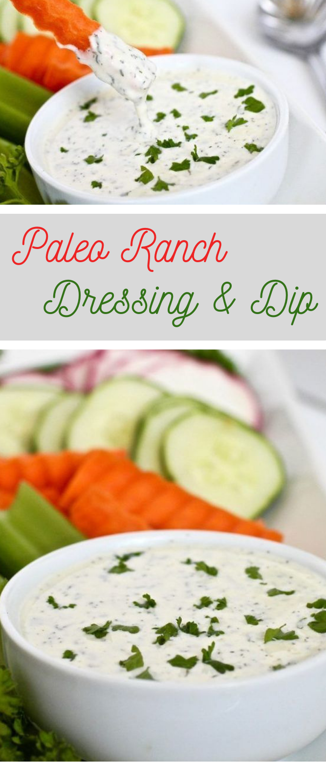 Paleo Ranch Dressing & Dip #paleo #delicious