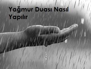 Yağmur Duası Nasıl Yapılır