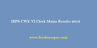 IBPS CWE VI Clerk Mains Results 2016