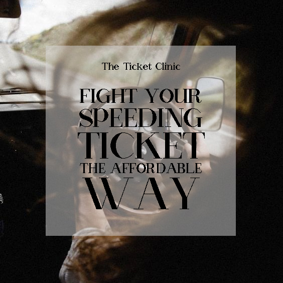 How To Fight A Speeding Ticket >> The Ticket Clinic Fight Your Speeding Ticket The