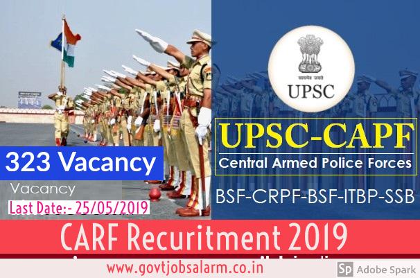 UPSC CAPF Recruitment 2019 –  Online Apply for 323 Vacancies