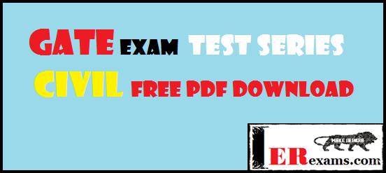 GATE Exam Civil Test Series Free Pdf Download. This post provide all detail test series made easy test series free pdf 2017 also provide all mock test and NPTEL website test series free pdf download. If you wants get a free test series for gate exam 2018