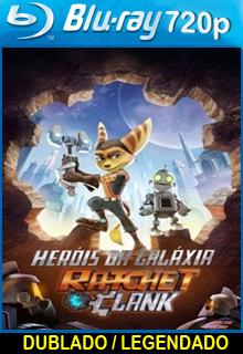 Assistir Heróis da Galáxia: Ratchet and Clank Dublado 2016